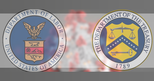 Graphic showing the U.S. Department of Labor seal and the U.S Department of the Treasury seal superimposed on top of the coronavirus